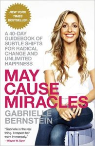 May Cause Miracles (Gabrielle Bernstein)