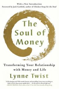 The Soul of Money (Lynn Twist)