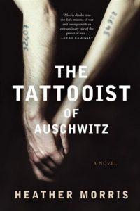 The Tattooist of Auschwitz (Heather Morris)