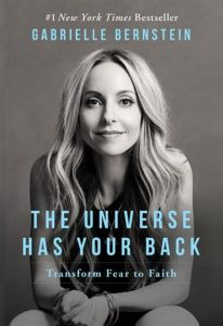 The Universe Has Your Back (Gabrielle Bernstein)
