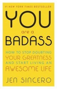You Are a Badass (Jen Sincero)