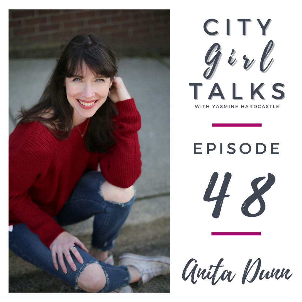 Anita Dunn is the guest for episode 48 of the City Girl Talks podcast