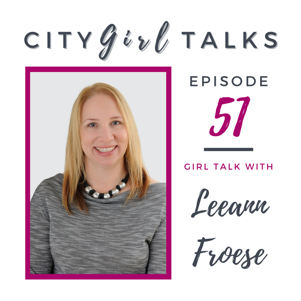 Leeann Froese from Town Hall Brands, guest on City Girl Talks podcast